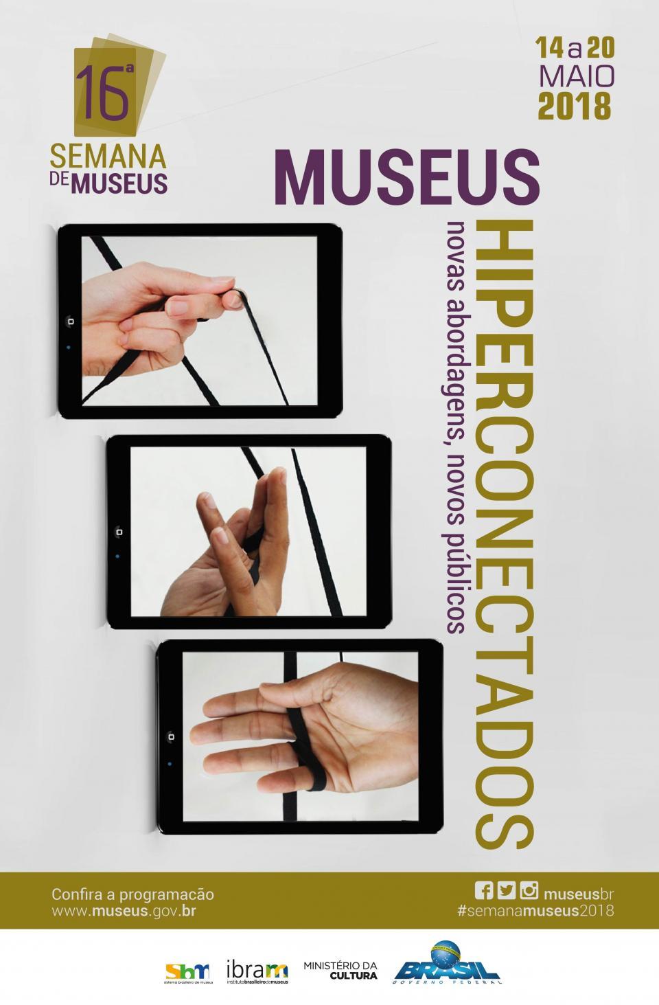 MUSEU TERÁ DIVERSAS ATIVIDADES PARA COMEMORAR A 16ª SEMANA NACIONAL DE MUSEUS