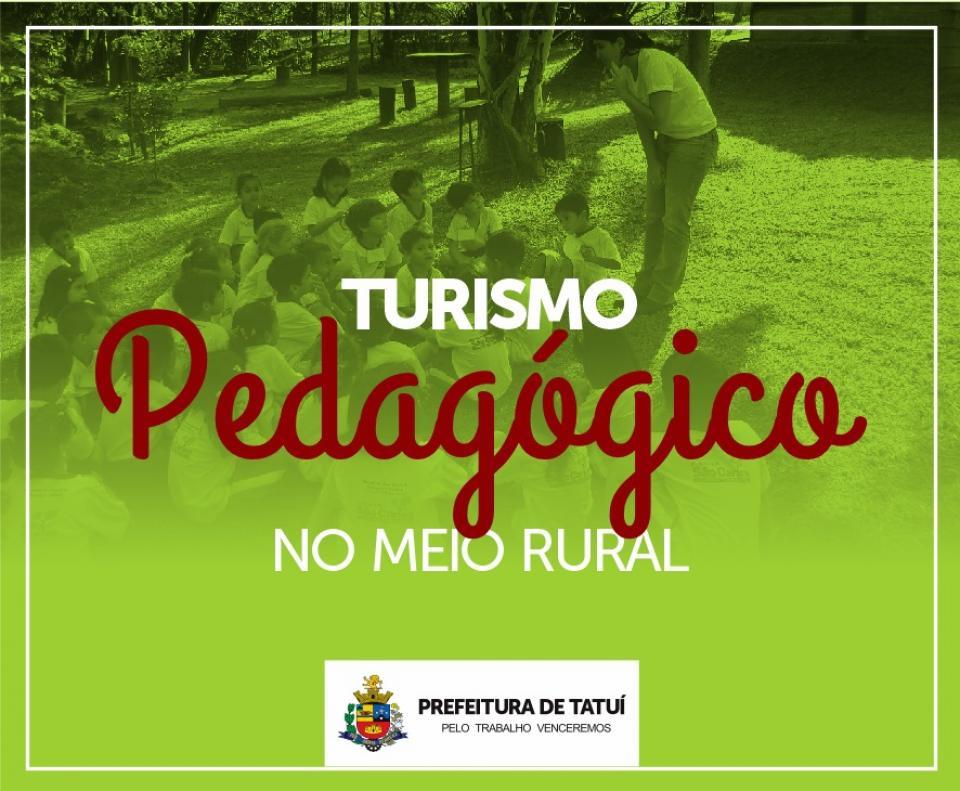"TATUÍ INICIA O CURSO DE ""TURISMO  PEDAGÓGICO NO MEIO RURAL"""