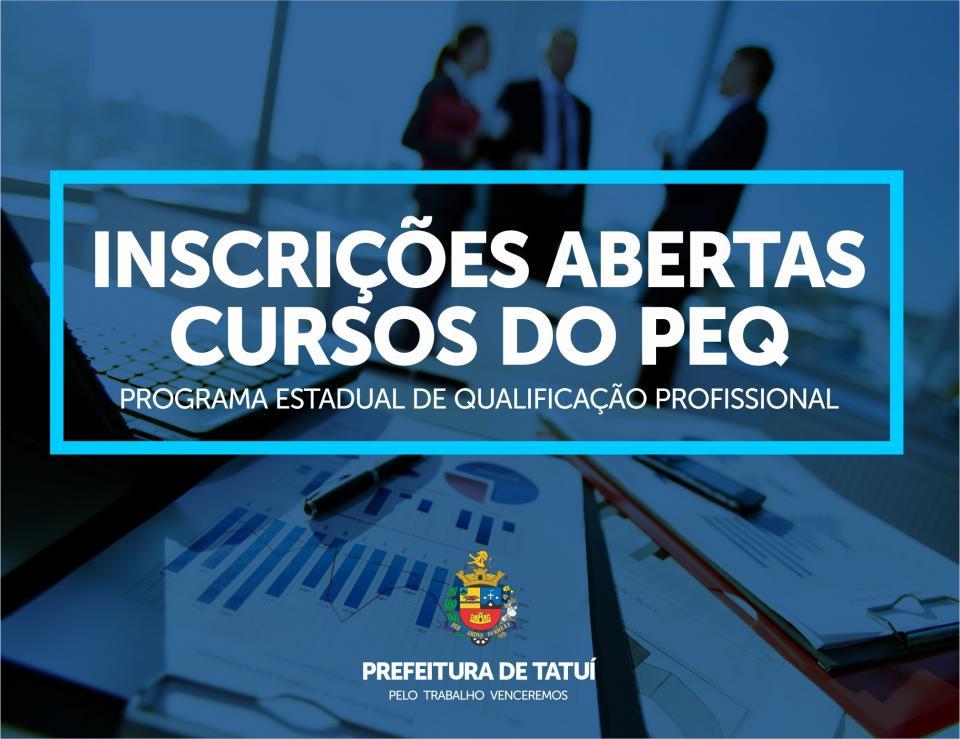PROGRAMA ESTADUAL DE QUALIFICAÇÃO PROFISSIONAL ESTÁ COM INSCRIÇÕES ABERTAS PARA TRÊS CURSOS