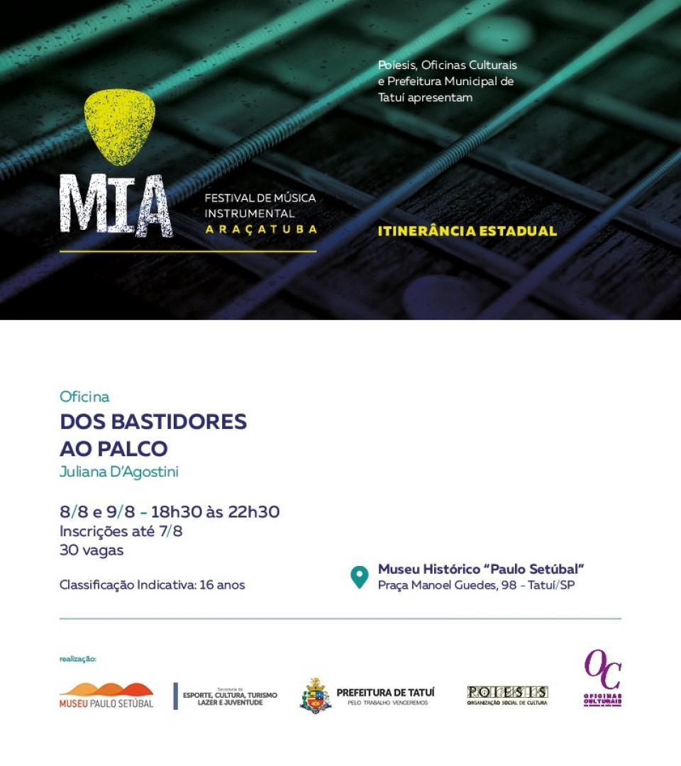 ITINERÂNCIA ESTADUAL DO FESTIVAL  DE MÚSICA INSTRUMENTAL DE   ARAÇATUBA SERÁ REALIZADA NO MUSEU
