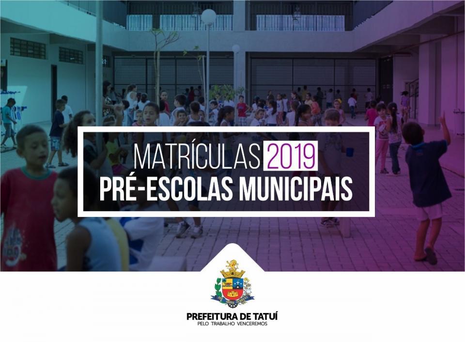 MATRÍCULAS PARA 2019 DAS PRÉ-ESCOLAS COMEÇARÃO NO DIA 12 DE NOVEMBRO