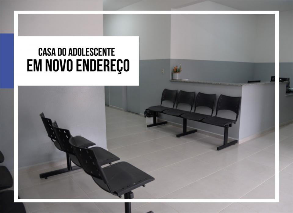 CASA DO ADOLESCENTE  MUDARÁ DE ENDEREÇO E PASSARÁ  A OFERECER MAIS SERVIÇOS